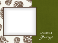 Season's Greetings - Pine Cone Background - Season's Greetings - Pine Cone Background